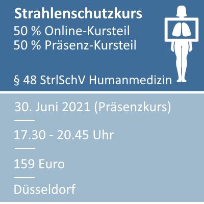 Strahlenschutzkurs am 30.06.2021 in Düsseldorf