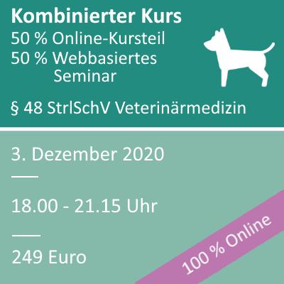 Strahlenschutzkurs in der Veterinärmedizin am 03.12.2020 webbasiertes Seminar