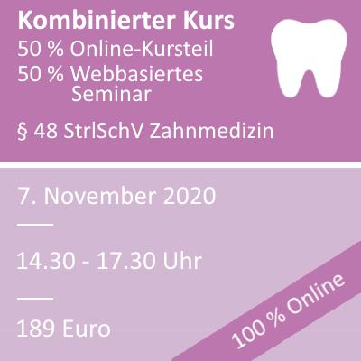 Strahlenschutzkurs in der Zahnmedizin am 07.11.2020 webbasiertes Seminar