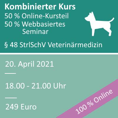 Strahlenschutzkurs in der Veterinärmedizin am 20.04.2021 webbasiertes Seminar
